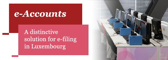 e-Account. A distinctive solution for e-filing in Luxembourg