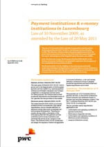 Payment institutions and e-money institutions in Luxembourg