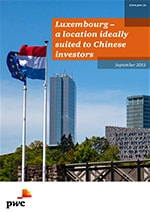 Luxembourg - a location ideally suited to Chinese investors