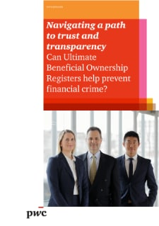 Navigating a path to trust and transparency - Can Ultimate Beneficial Ownership Registers help prevent financial crime?