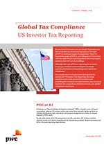 Global Tax Compliance - US Tax Reporting for US Investors