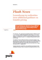 Flash News: Luxembourg tax authorities issue additional guidance on transfer pricing
