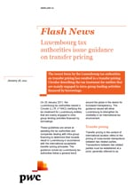 Flash News: Luxembourg tax authorities issue guidance on transfer pricing