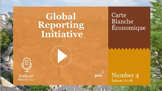 Carte blanche économique Season 2017-18 - Nummer #4 : Global Reporting Initiative