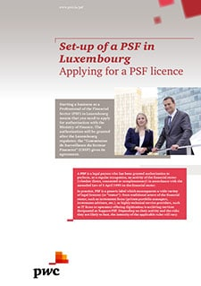Set-up of PSF in Luxembourg: Applying for a PSF licence