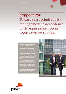 Support PSF: Towards an optimised risk management in accordance with requirements set in CSSF Circular 12/544