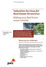Valuation Services for Real Estate Structures: Making your Real Estate assets valuable