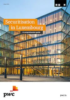 Securitisation in Luxembourg: A comprehensive guide