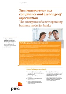 Tax transparency, tax compliance and exchange of information: facing the emergence of a new operating business model for banks